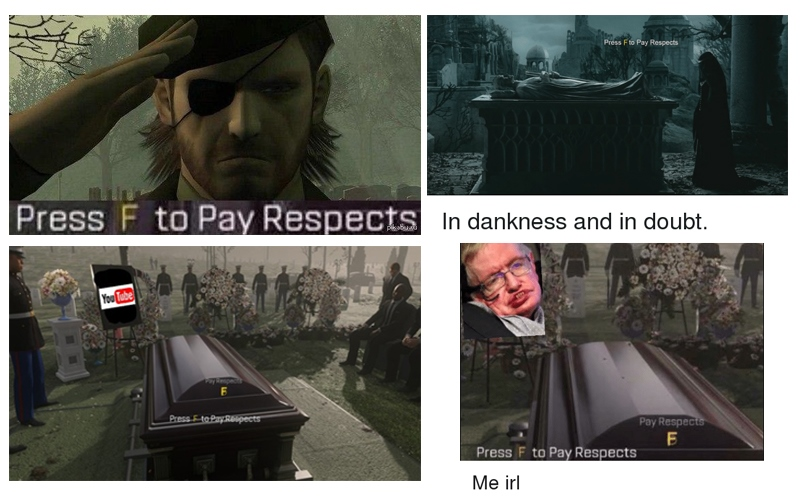 мем Press F to pay Respects